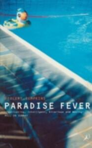Paradise Fever: Dispatches from the Dawn of the New Age - Ptolemy Tompkins - cover