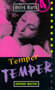 Weird World: Temper, Temper - Anthony Masters - cover