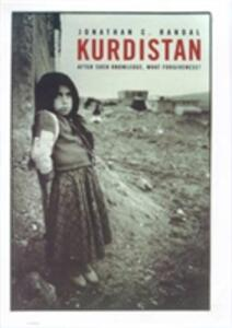 Kurdistan: After Such Knowledge, What Forgiveness? - Jonathan Randal - cover