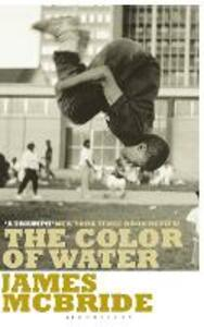 The Color of Water: A Black Man's Tribute to His White Mother - James McBride - cover