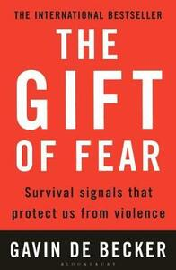 The Gift of Fear: Survival Signals That Protect Us from Violence - Gavin de Becker - cover