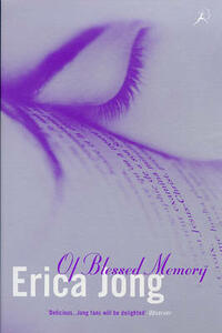 Of Blessed Memory - Erica Jong - cover