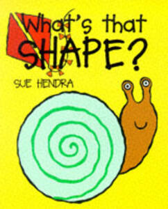 What's That Shape? - Sue Hendra - cover