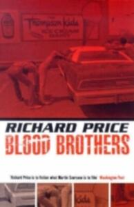Bloodbrothers - Richard Price - cover