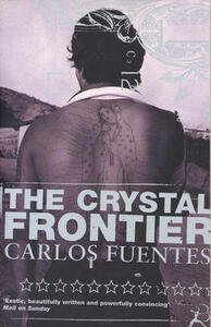 The Crystal Frontier - Carlos Fuentes - cover