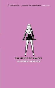 The House of Whacks - Matthew Branton - cover