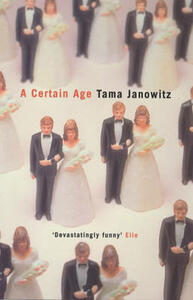 A Certain Age - Tama Janowitz - cover