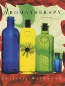 Bloomsbury Encyclopedia of Aromatherapy - Chrissie Wildwood - cover