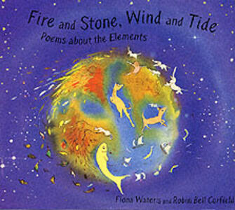 Fire and Stone, Wind and Tide: Elements Poems - cover