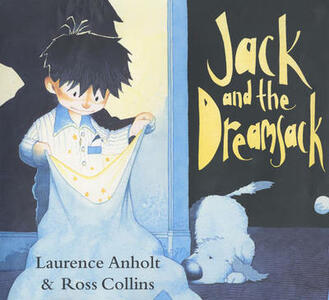 Jack and the Dreamsack - Laurence Anholt - cover