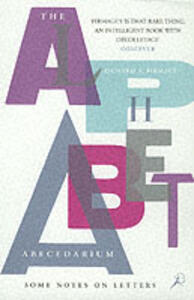 The Alphabet Abecedarium: Some Notes on Letters - Richard A. Firmage - cover