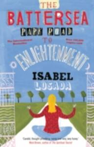The Battersea Park Road to Enlightenment - Isabel Losada - cover