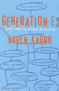 Generation Ex - Karen Karbo - cover