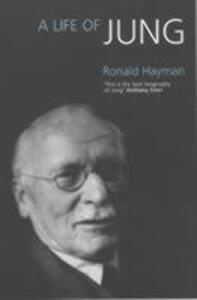 A Life of Jung - Ronald Hayman - cover