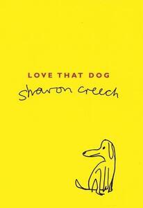 Love That Dog - Sharon Creech - cover