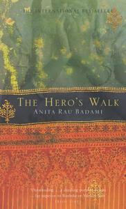 The Hero's Walk - Anita Rau Badami - cover
