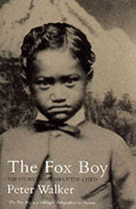 The Fox Boy: The Story of an Abducted Child - Peter Walker - cover