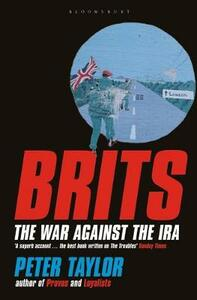 Brits: The War Against the IRA - Peter Taylor - cover