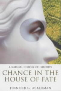 Chance in the House of Fate - Jennifer Ackerman - cover