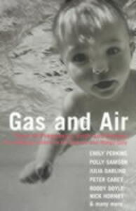 Gas and Air: Tales of Pregnancy and Birth - Jill Dawson,Margo Daly - cover