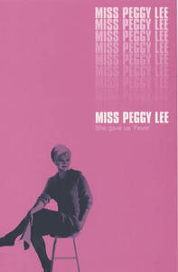 Miss Peggy Lee: An Autobiography - Peggy Lee - cover