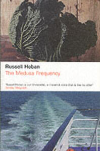 The Medusa Frequency - Russell Hoban - cover