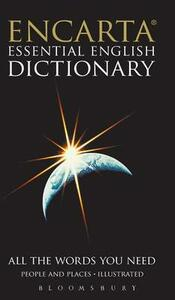 Encarta Essential English Dictionary: All the Words You Need - Bloomsbury Publishing - cover