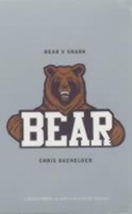 Bear v.Shark - Chris Bachelder - cover
