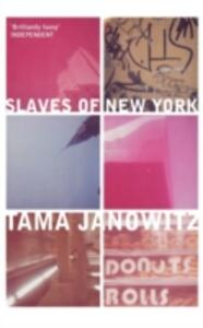 The Slaves of New York - Tama Janowitz - cover