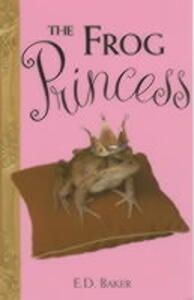 The Frog Princess - E. D. Baker - cover