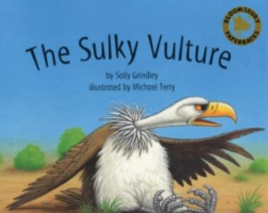The Sulky Vulture - Sally Grindley - cover