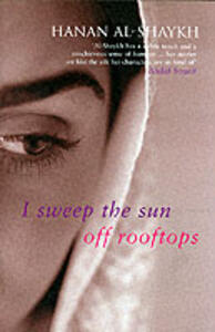 I Sweep the Sun Off Rooftops - Hanan Al-Shaykh - cover