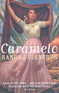 Caramelo - Sandra Cisneros - cover