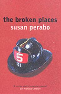 The Broken Places - Susan Perabo - cover