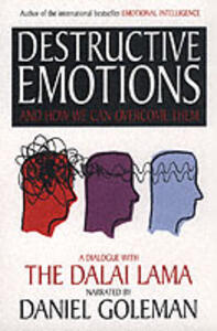 Destructive Emotions - Daniel Goleman - cover