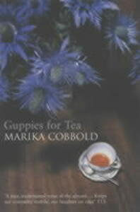 Guppies for Tea - Marika Cobbold - cover