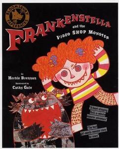 Frankenstella and the Video Shop Monster - Herbie Brennan - cover