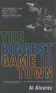 The Biggest Game in Town - A. Alvarez - cover