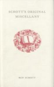 Schott's Original Miscellany - Ben Schott - cover
