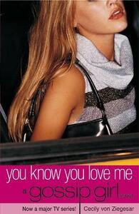 Gossip Girl 2: You Know You Love Me - Cecily Von Ziegesar - cover