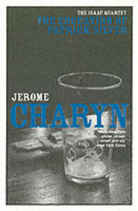 The Education of Patrick Silver - Jerome Charyn - cover