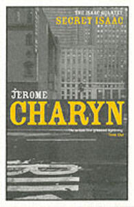 Secret Isaac - Jerome Charyn - cover