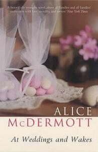 At Weddings and Wakes - Alice McDermott - cover