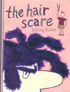 The Hair Scare - Jeff Fisher - cover