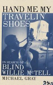 Hand Me My Travelin' Shoes - Michael Gray - cover