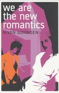 We are the New Romantics - Niven Govinden - cover