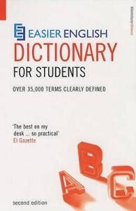 Easier English Student Dictionary: Over 35,000 Terms Clearly Defined - P. H. Collin - cover