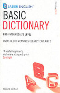 Easier English Basic Dictionary: Over 11,000 Terms Clearly Defined - cover