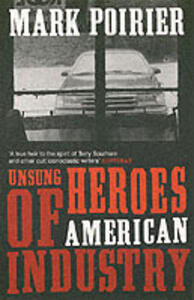 Unsung Heroes of American Industry - Mark Poirier - cover