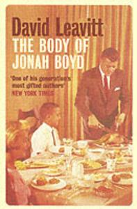 The Body of Jonah Boyd - David Leavitt - cover